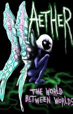 Aether by PandaFried