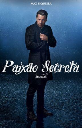 Paixão Secreta: Imortal - 7ª Temporada by MaxSiqueira
