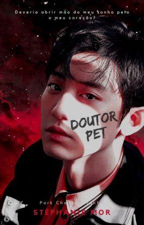 Doutor Pet 》EXO by readsmor