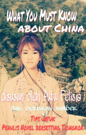 What You Must Know About China by PutuFelisia