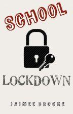 School Lockdown by JaimeeBrooke