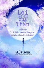 Lời nói dối của Thần (Q2) - End. by -95ivient-
