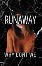Runaway// Why Dont We by immegankenny