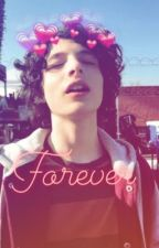 Forever (Finn Wolfhard X Reader) by Icey1216