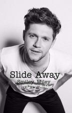 Slide Away (Narry A.U ) by smiley_miley_