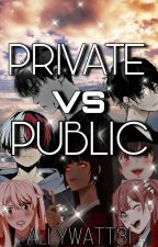 Private VS Public by AllyWatt31