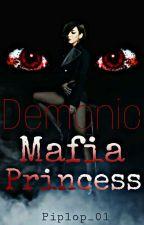 Demonic Mafia Princess by Piplop_01