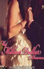 My Million Dollar Dance [A KathNiel Story] w/ Epilogue <3 by notfatedtoLOVE