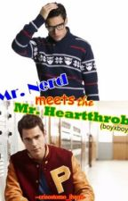 Mr. Nerd Meets The Mr. Heartthrob (boyxboy) (Slow Update) by crisostomo_ibarra
