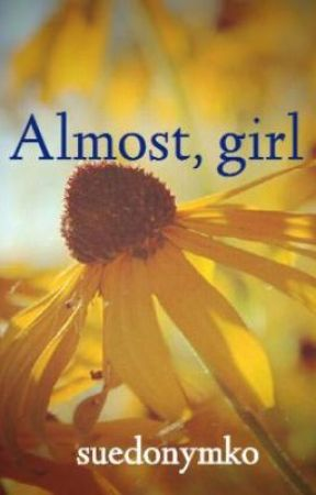 Almost, girl by suedonymko