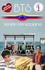 BTS versión venezolana  by Dramxrama
