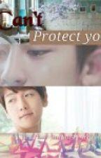 Can't Protect You ( Baekyeol Fanfiction ) by Inhan99_Lian