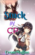 * OLD AND MESSY*Stuck in CP (Cinderella Phenomenon OC fanfic) by CreamMuffins