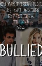 BULLIED//Jonah Marais//COMPLETED by lenzieturner
