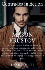 Comrades in Action: Mason Krustov by creepychans