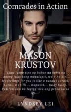 Comrades in Action: Mason Krustov by creepychans