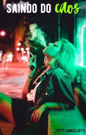 Saindo do caos by HeyTutty