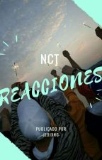 «Reactions» NCT by -JeoJxng-