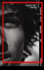 cigarette Stories - Wattpad