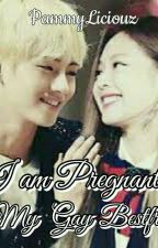 I am Pregnant by My Gay Bestfriend (On-Going) by PammyLiciouz
