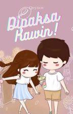 Di Paksa Kawin! by Qeynov