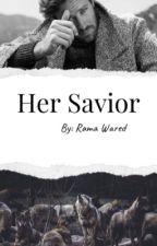 Her Savior by Littlearab_19