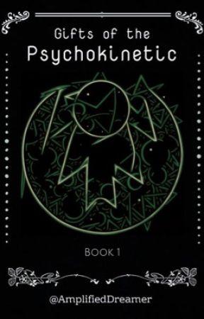 Seven - Book 1: Psychokinesis by AmplifiedDreamer