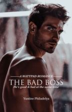 [BSB #1] The Bad Boss ✅  by yustine234