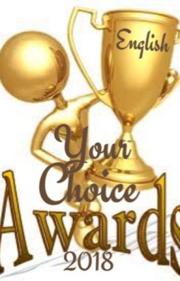 Your Choice Awards 2018