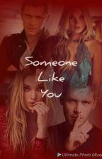 Someone like you by herdarkestdesire