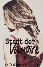 Stadt der Vampire - Herz über Kopf  by ItsSummernightdream