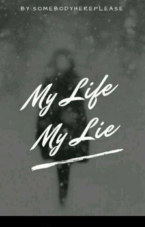 My life, my lie...[#WWSA2k2018] by Crazy_Koni