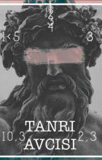 TANRI AVCISI #Wattys2018 by Ulukayaazra00