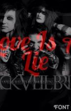 Love Is A Lie - A BVB Love Story by MaddisonWelch