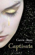 Captivate by Carrie Jones (Need Serries : Book 2) by prameswariff