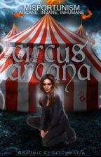 Circus Arcana by moonorchids