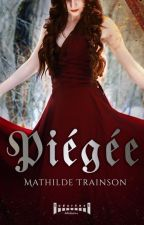 Piégée by mathildetrsn