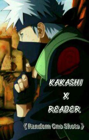Kakashi x Reader ~ - 《Training》 - Wattpad