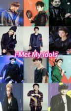 I Met My Idols by FlamingChanyeol21