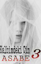 Kalbimdeki Cin 3 - ASABE by goncabeyza