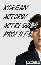 Korean Actors/Actresses Profile by jhanicakes