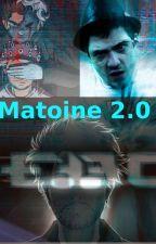 Matoine 2.0 by PandaDodu