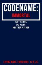 Code Name: Immortal by tobytornado