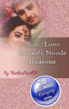 True love doesn't needs reasons (Swasan 😍) by HeartlessHeart234