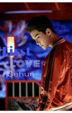 First Love ( Oh Sehun) by grafikyazar