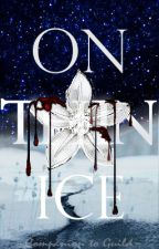 On Thin Ice (Prequel to Guild) by PhantomoCat