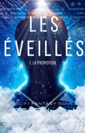 - Les Éveillés - I. La Promotion by Mrnnbooks