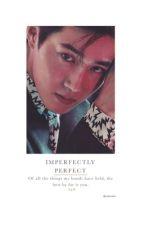 IMPERFECTLY PERFECT || K.JM by yuncorni