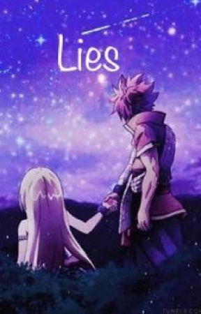 Lies ~Nalu Fanfic~ by half-of-a-heart