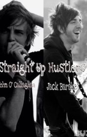 Straight Up Hustlers?Jack Barakat and John O' Callaghan by CaptainSprinklez_